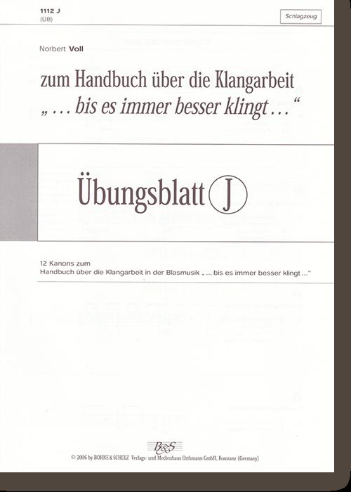 """Übungsblatt J zu """"… bis es immer besser klingt …"""""""